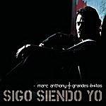 Marc Anthony Sigo Siendo Yo: Grandes Exitos