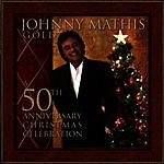 Johnny Mathis Johnny Mathis Gold: A 50th Anniversary Christmas Celebration