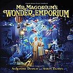 Alexandre Desplat Mr. Magorium's Wonder Emporium