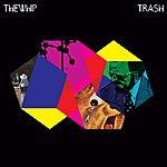 The Whip Trash (6-Track Maxi-Single)