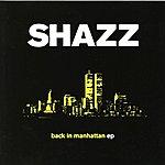 Shazz Back In Manhattan EP