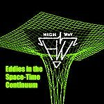 Highway Eddies In The Space-Time Continuum