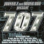 Young D.R.U. Young Dru & Johnny Z Presents: 707 Compilation (Parental Advisory)