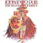 The Revolutionaries Jonkanoo Dub