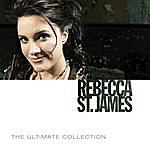 Rebecca St. James The Ultimate Collection