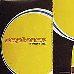 Appliance Are You Earthed? (With Bonus Tracks)