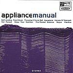 Appliance Manual (With Bonus Tracks)