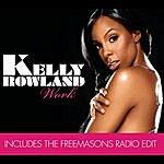 Kelly Rowland Work (Remix Bundle)