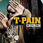 T-Pain Church (3-Track Maxi-Single)