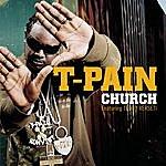 T-Pain Church/Buy U A Drank (Shawty Snappin') Remix