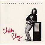 Country Joe McDonald Child's Play