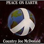 Country Joe McDonald Peace On Earth