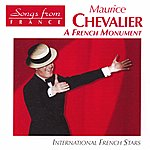 Maurice Chevalier International French Stars: French Monument