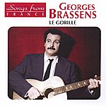 Georges Brassens International French Stars: Le Gorille