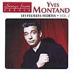 Yves Montand Les Feuilles Mortes, Vol.2