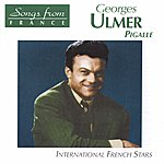 Georges Ulmer International French Stars: Pigalle