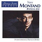 Yves Montand International French Stars: Battling Joe