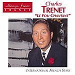 Charles Trenet International French Stars: Le Fou Chantant