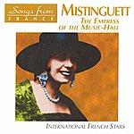 Mistinguett International French Stars: Empress Of The Music Hall