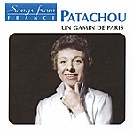 Patachou International French Stars: Un Gamin De Paris