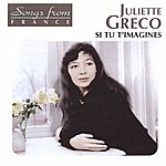 Juliette Gréco International French Stars: Si Tu T'imagines