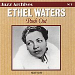 Ethel Waters Push Out 1938-1939