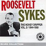 Roosevelt Sykes The Honey Dripper, Vol.2