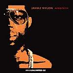 Jaymz Nylon Afrotech