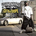 Yukmouth The City Of Dope