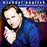 Michael English The Prodigal Comes Home