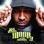 Joe Budden Mood Muzik 3: The Album