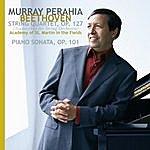 Murray Perahia String Quartet, Op.127/Piano Sonata, Op.101