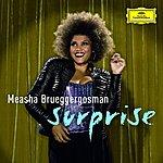 Measha Brueggergosman Surprise: Cabaret Songs By Bolcom, Satie & Schoenberg