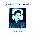 Gary Numan New Dreams For Old 84:98