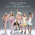 Girls Aloud Can't Speak French