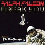 Ralph Falcon Break You (5-Track Maxi-Single)