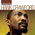 Hank Crawford Introducing Hank Crawford
