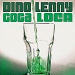Dino Lenny Coca Loca EP