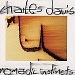 Charles Davis Nomadic Instincts