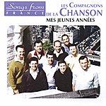 Les Compagnons De La Chanson International French Stars: Mes Jeunes Années