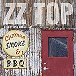 ZZ Top Chrome, Smoke & BBQ: The ZZ Top Box