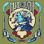 Murder By Death Fuego! EP