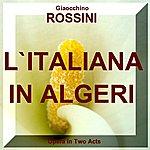 Lucia Valentini Terrani L'Italiana In Algeri, Act I (Comic Opera In Two Acts)