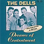 The Dells Dreams Of Contentment