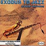 Eddie Harris Exodus To Jazz (Remastered)