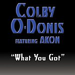 Colby O'Donis What You Got (Single)