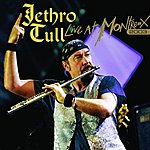 Jethro Tull Live At Montreux 2003