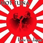 Hot Tuna Live In Japan: At Stove's Yokomona City-February 20, 1997