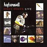 Hugh Cornwell Dirty Dozen
