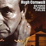 Hugh Cornwell Beyond Elysian